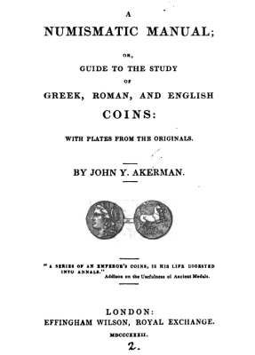 1832 - Akerman - Guide to study of Greek Roman and English coins