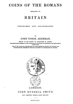 1844 - Akerman - Coins of the Romans relating to Britain