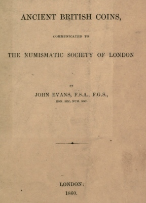 1860 Evans - Account of Some Rare and Unplublished Ancient British Coins
