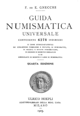 Gnecchi - 1903 - Universal numismatic reference (collections and collectors)