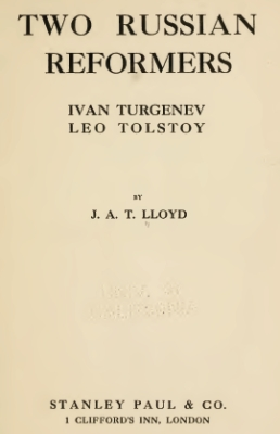 Lloyd - Two Russian Reformers - Turgeniev and Tolstoi
