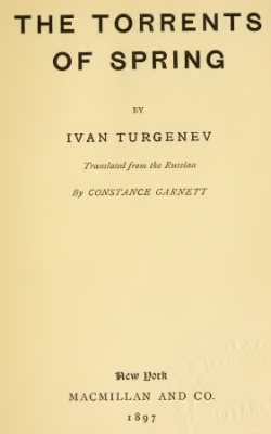 Turgeniev - The Torrents of Spring
