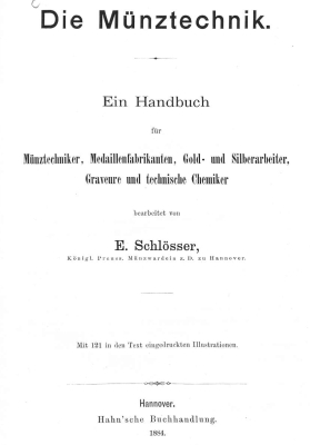 VA Schlosser - 1884 - Technic of Coins and Medals Production